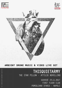 Ambient Drone Music: Thisquietarmy - The Star Pillow - Attilio Novellino - Giovedì 23 Novembre 2017